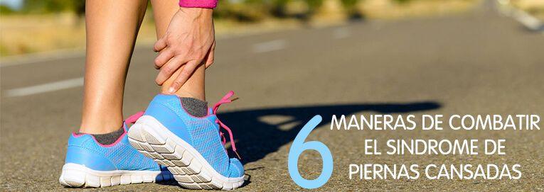 6 Formas de combatir el síndrome de piernas cansadas